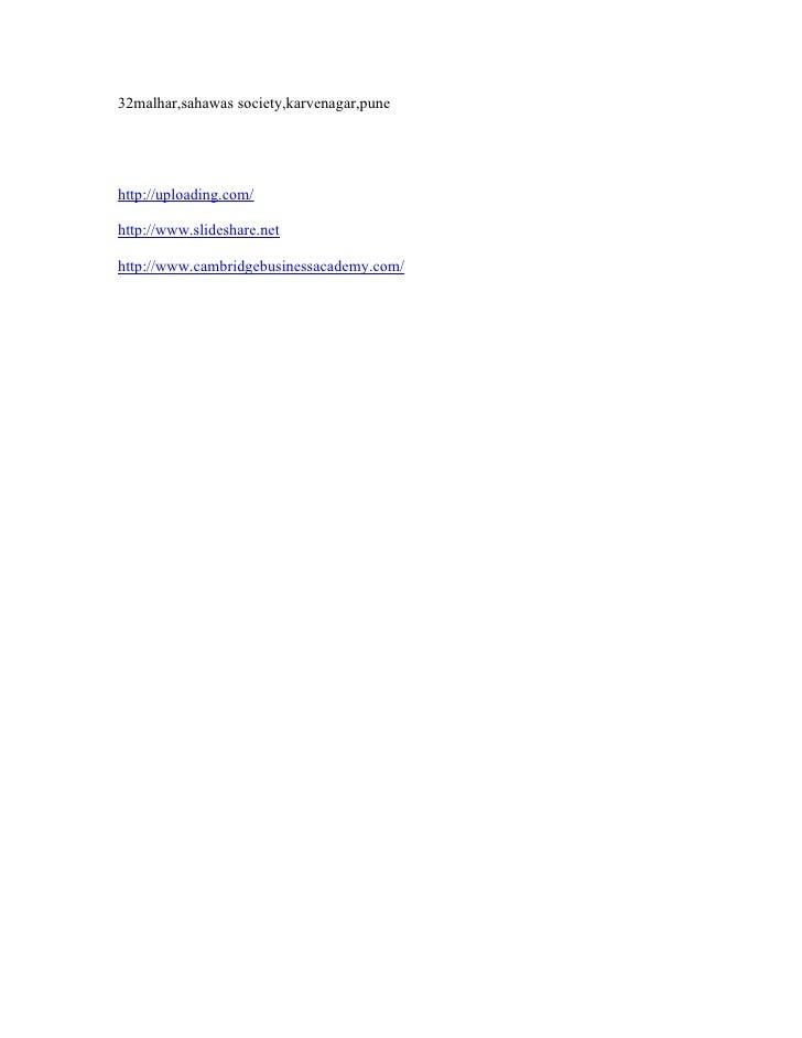 32malhar,sahawas society,karvenagar,pune     http://uploading.com/  http://www.slideshare.net  http://www.cambridgebusines...