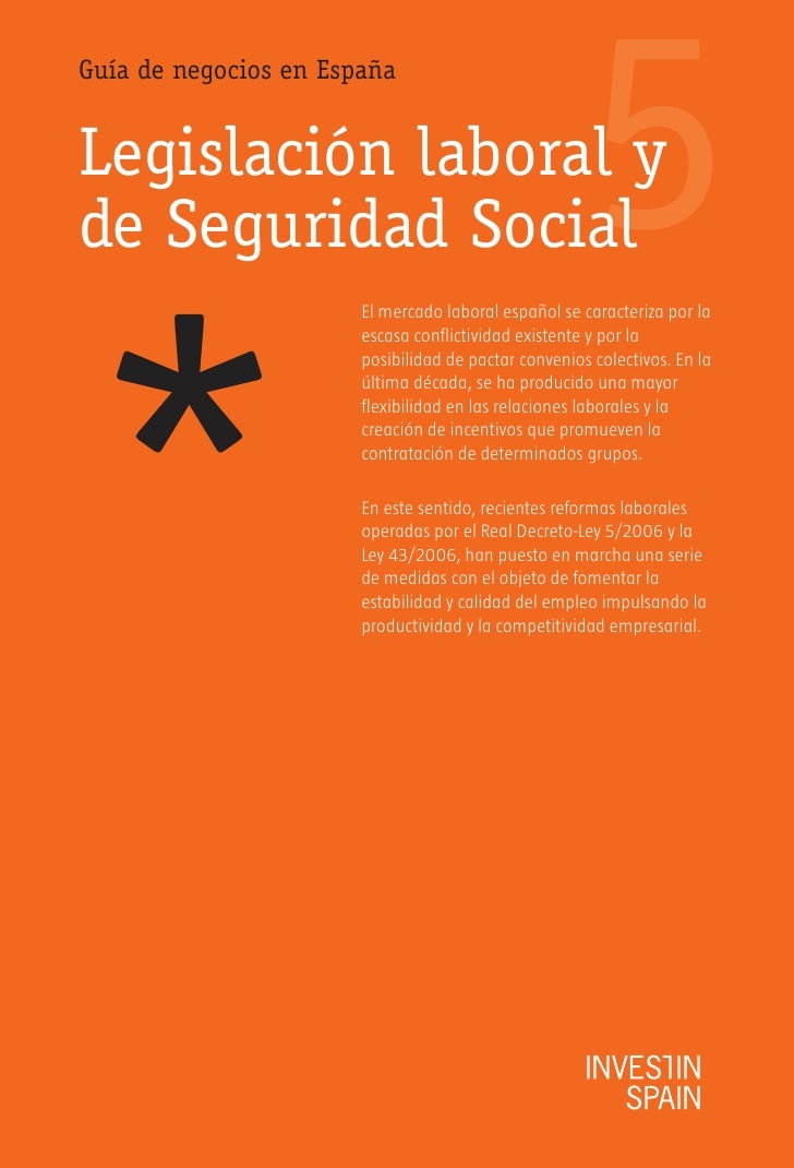 5 Guía de negocios en España   Legislación laboral y de Seguridad Social     *                        El mercado laboral e...