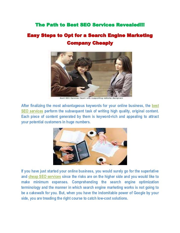 The Path to Best SEO Services Revealed!!!<br />Easy Steps to Opt for a Search Engine Marketing Company Cheaply<br />After ...