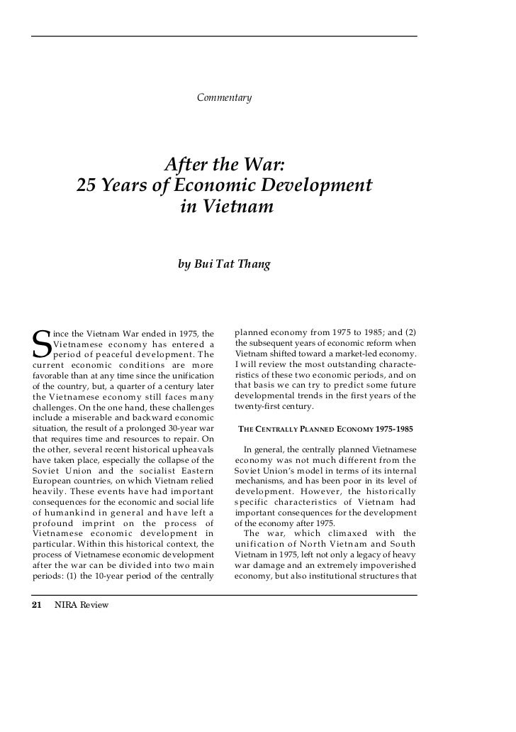 Commentary                     After the War:           25 Years of Economic Development                        in Vietnam...