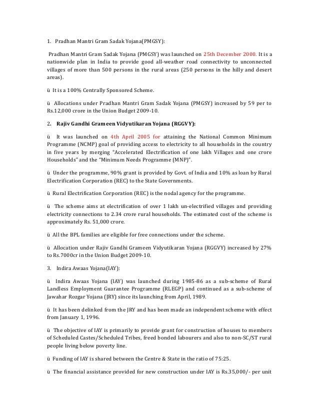 1. Pradhan Mantri Gram Sadak Yojana(PMGSY): Pradhan Mantri Gram Sadak Yojana (PMGSY) was launched on 25th December 2000. I...