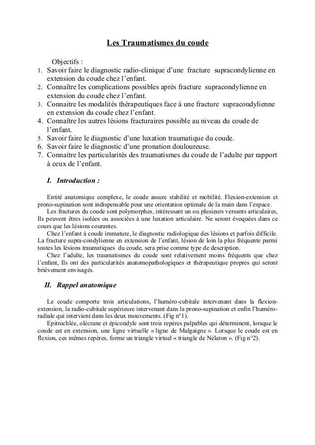 Les Traumatismes du coude       Objectifs :1.   Savoir faire le diagnostic radio-clinique d'une fracture supracondylienne ...