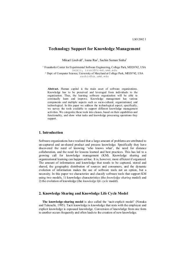 LSO 2002 1  Technology Support for Knowledge Management Mikael Lindvall1, Ioana Rus1, Sachin Suman Sinha2 1  Fraunhofer Ce...