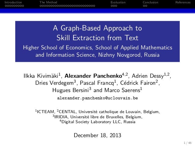 Introduction  The Method  Evaluation  Conclusion  References  A Graph-Based Approach to Skill Extraction from Text Higher ...