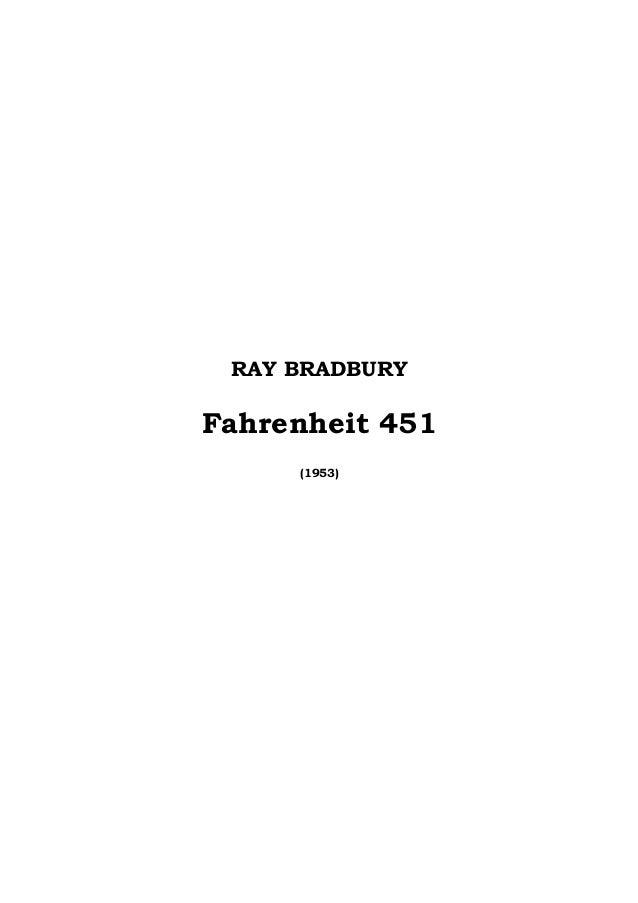 RAY BRADBURY  Fahrenheit 451  (1953)