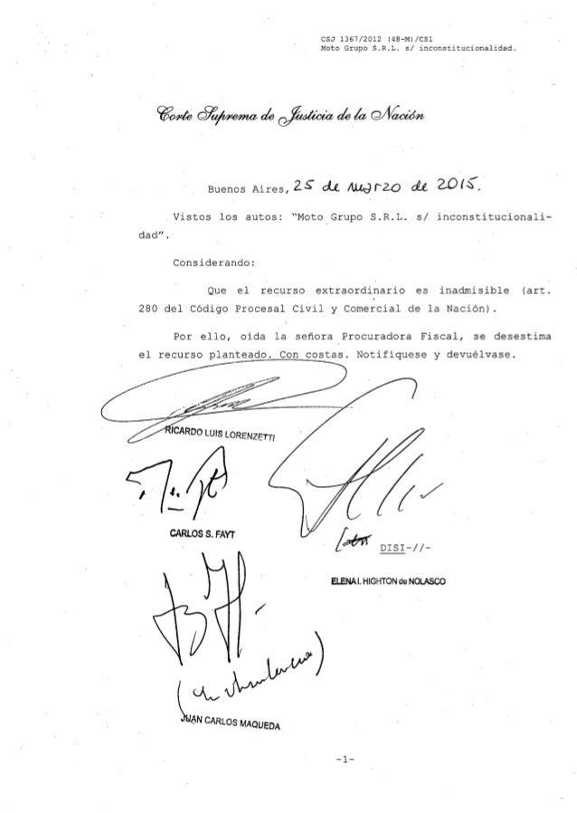 eSJ 1367/2012 (48-M) /eSl Moto Grupo S.R.L. s/ inconstitucionalidad. Buenos Aires, 2~ cJJ..~ ,20 clt W (~.. Vistos los aut...