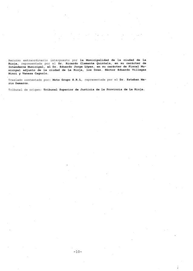 Recurso extraordinario interpuesto por la Municipalidad de la ciudad de La Rioja, representada por el Sr. Ricardo Clemente...