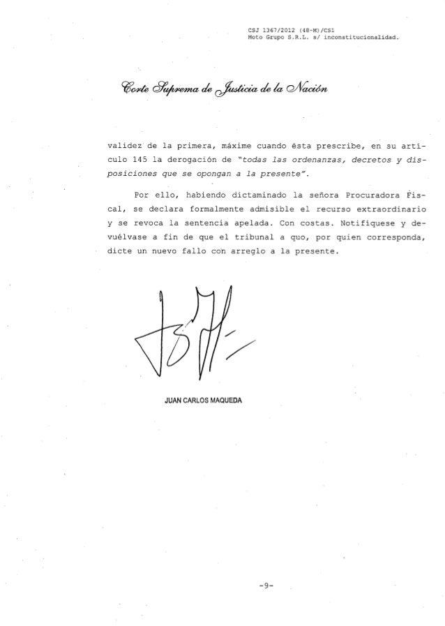 CSJ 1367/2012 (48-M) leS1 Moto Grupo S,R.L. si inconstitucionalidad. validez de la primera, máxime cuando ésta prescribe, ...