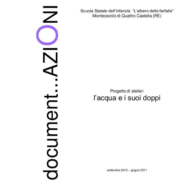 """document...AZIONI Scuola Statale dell'infanzia """"L'albero delle farfalle"""" Montecavolo di Quattro Castella (RE) Progetto di ..."""