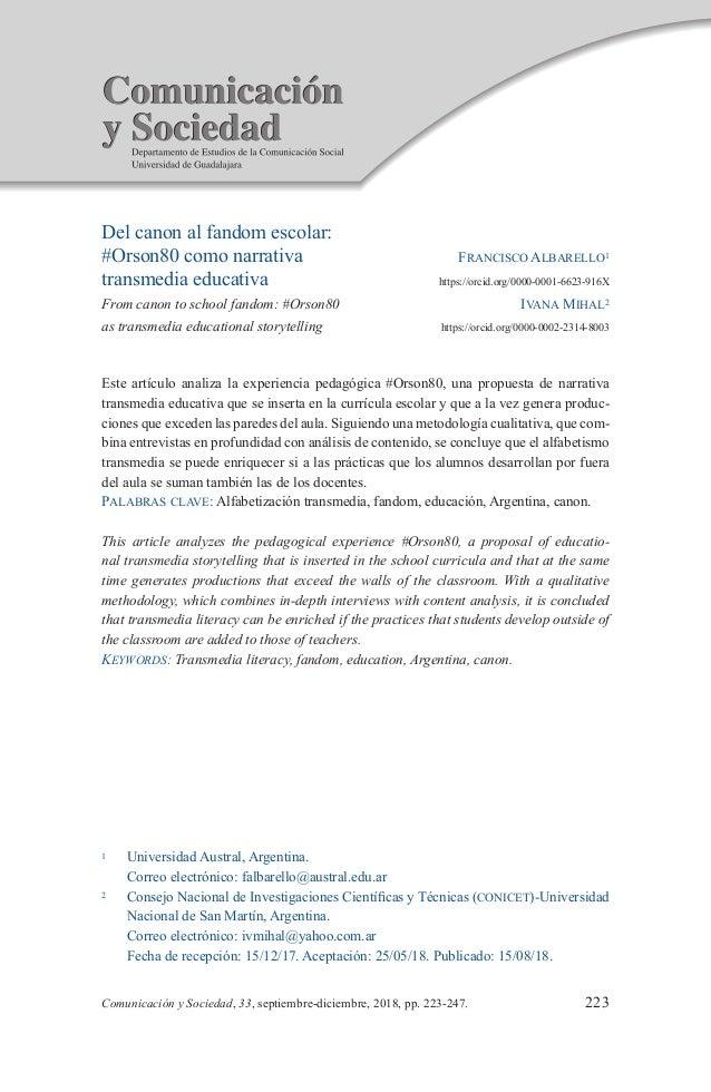 223Comunicación y Sociedad, 33, septiembre-diciembre, 2018, pp. 223-247. Del canon al fandom escolar: #Orson80 como narrat...