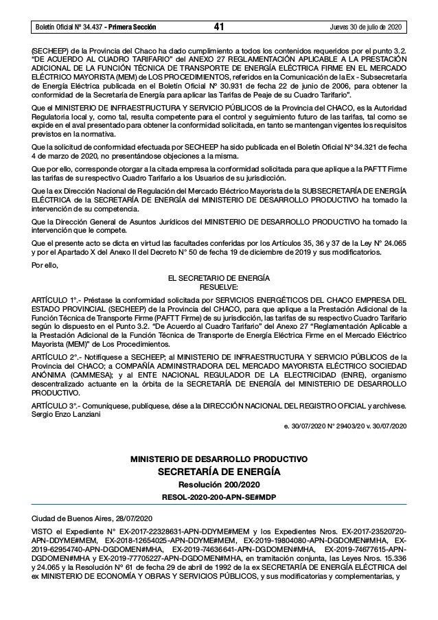 Boletín Oficial Nº 34.437 - Primera Sección 41 Jueves 30 de julio de 2020 (SECHEEP) de la Provincia del Chaco ha dado cu...