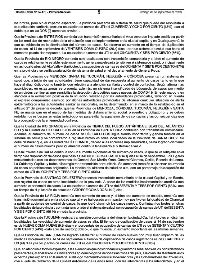 Boletín Oficial Nº 34.478 - Primera Sección 5 Domingo 20 de septiembre de 2020 los brotes, pero sin el impacto esperado....