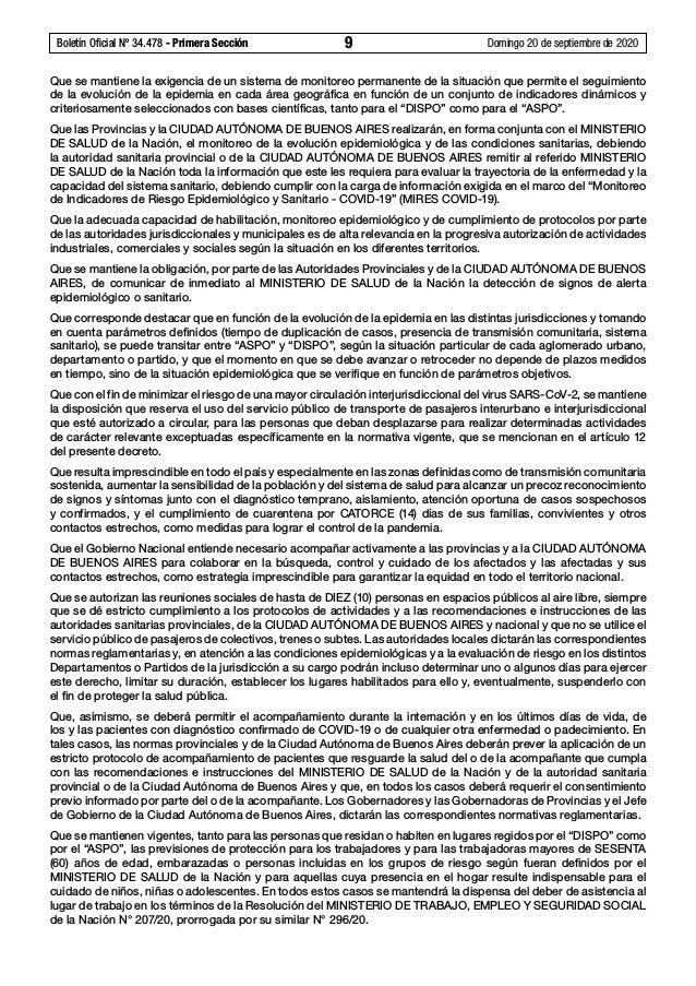 Boletín Oficial Nº 34.478 - Primera Sección 9 Domingo 20 de septiembre de 2020 Que se mantiene la exigencia de un sistem...