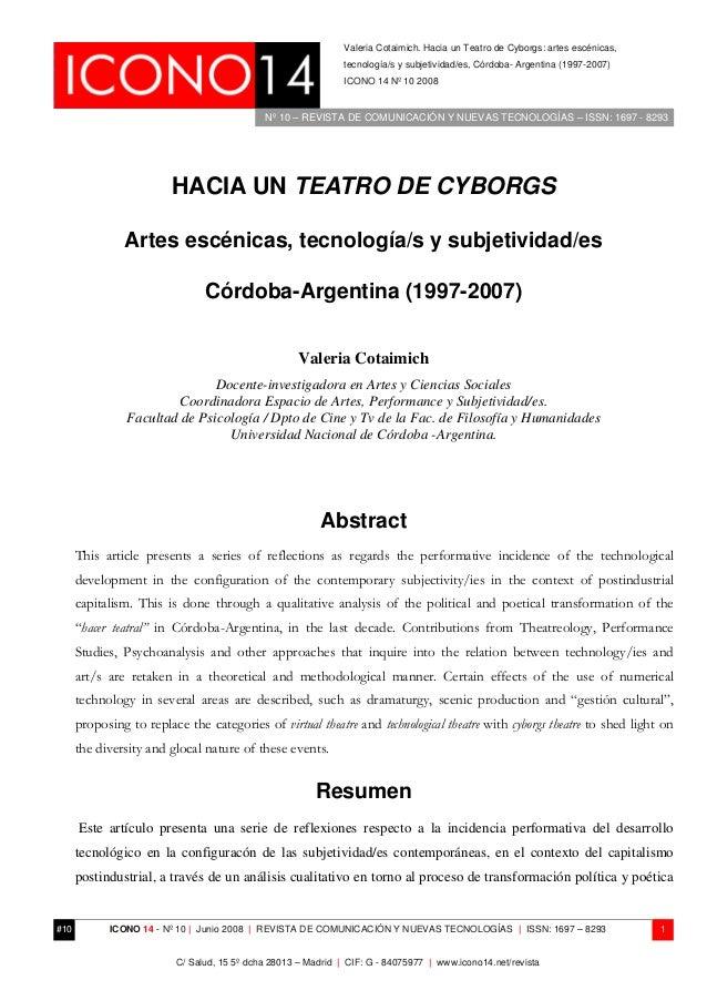 Nº 10 – REVISTA DE COMUNICACIÓN Y NUEVAS TECNOLOGÍAS – ISSN: 1697 - 8293 Valeria Cotaimich. Hacia un Teatro de Cyborgs: ar...