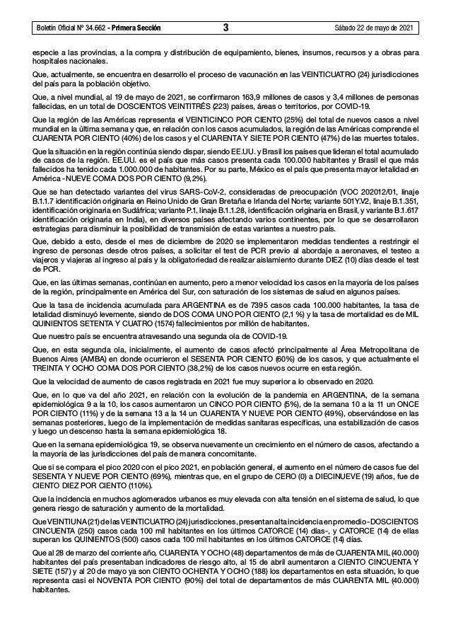 Boletín Oficial Nº 34.662 - Primera Sección 3 Sábado 22 de mayo de 2021 especie a las provincias, a la compra y distribu...