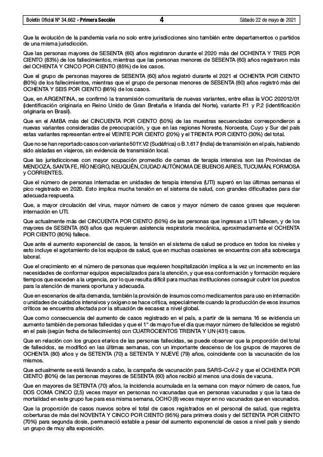 Boletín Oficial Nº 34.662 - Primera Sección 4 Sábado 22 de mayo de 2021 Que la evolución de la pandemia varía no solo en...
