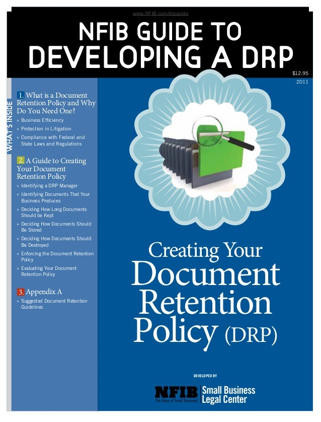 WHAT'SINSIDE NFIB GUIDE TO DEVELOPING A DRP 	 What is a Document Retention Policy and Why Do You Need One? »	Business Effi...