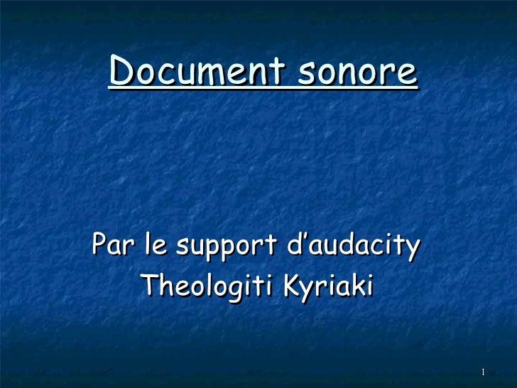 Document sonore Par le support d'audacity Theologiti Kyriaki