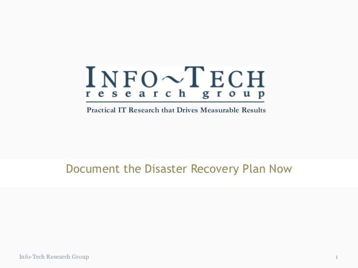 Document the Disaster Recovery Plan Now Info-Tech Research Group