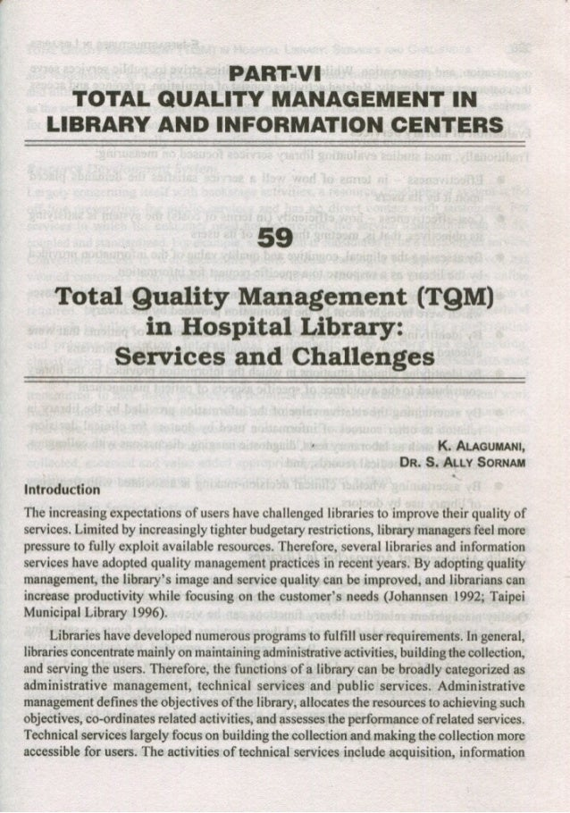 Total Quality Management(TQM) In Hospital Library: Services and Challanges