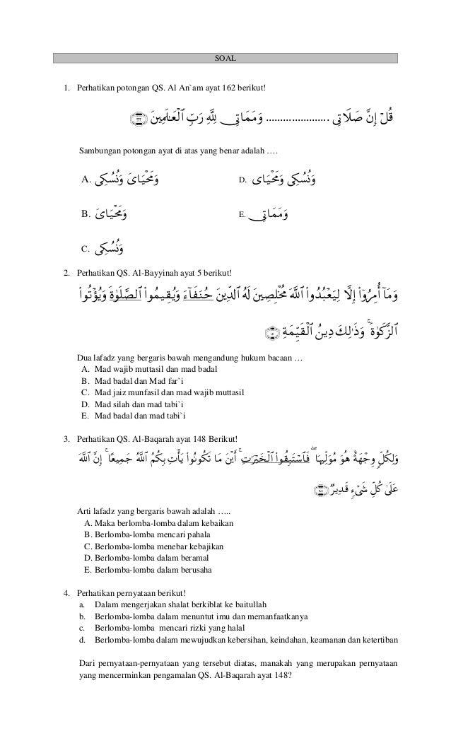 SOAL 1. Perhatikan potongan QS. Al An`am ayat 162 berikut! …………………. Sam...