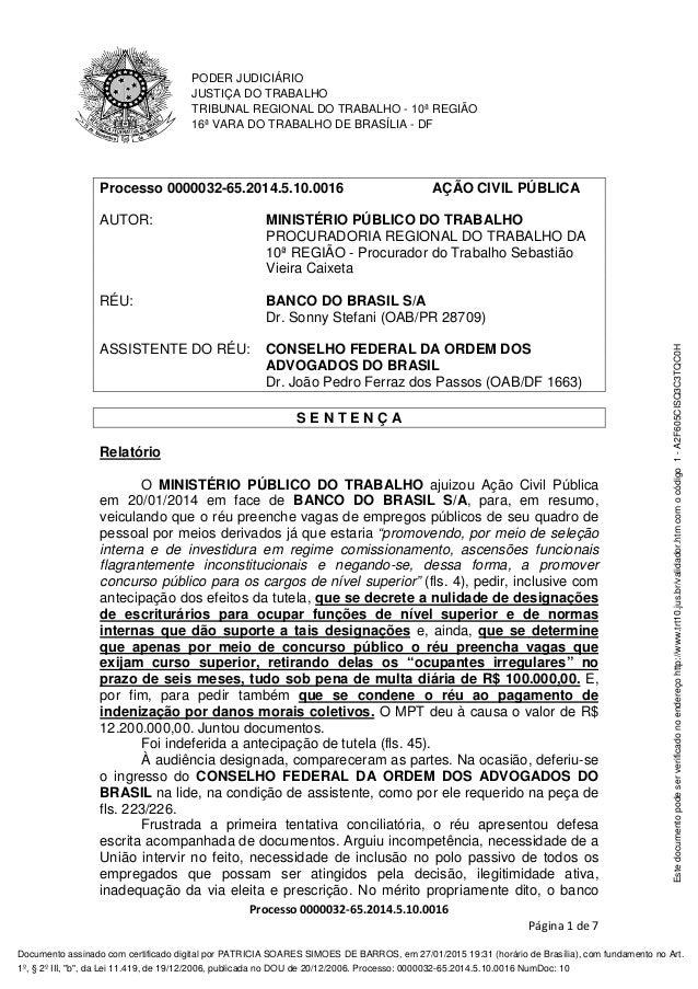 PODER JUDICIÁRIO JUSTIÇA DO TRABALHO TRIBUNAL REGIONAL DO TRABALHO - 10ª REGIÃO 16ª VARA DO TRABALHO DE BRASÍLIA - DF Proc...