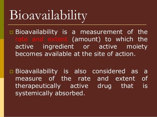 Pharmacokinetics / Biopharmaceutics - Bioavailability and Bioequivalence Slide 2