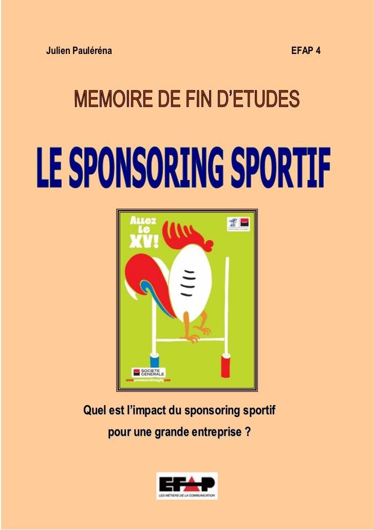 Julien Pauléréna                                   EFAP 4         Quel est l'impact du sponsoring sportif              pou...