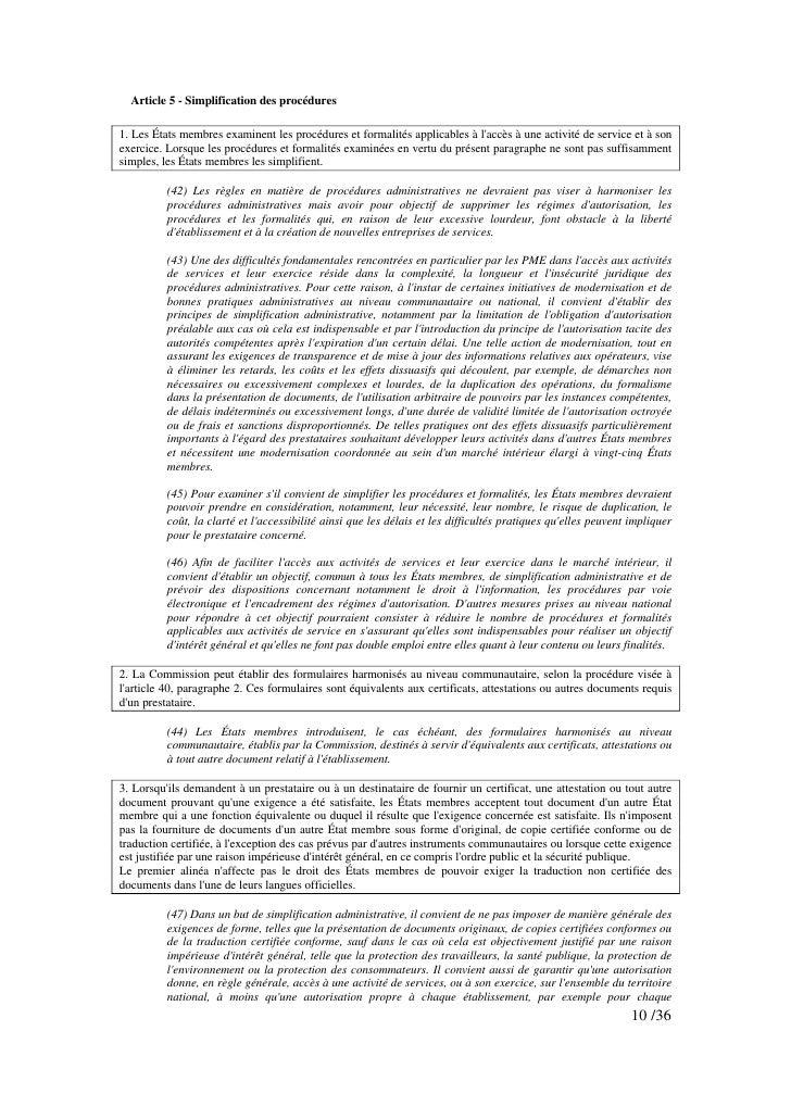 Article 5 - Simplification des procédures  1. Les États membres examinent les procédures et formalités applicables à l'acc...