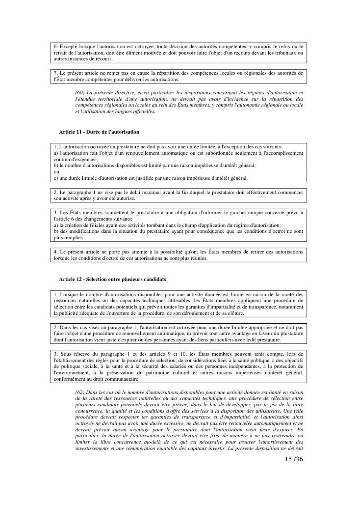 6. Excepté lorsque l'autorisation est octroyée, toute décision des autorités compétentes, y compris le refus ou le retrait...