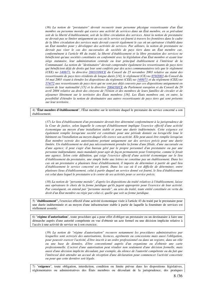 """(36) La notion de """"prestataire"""" devrait recouvrir toute personne physique ressortissante d'un État           membre ou per..."""