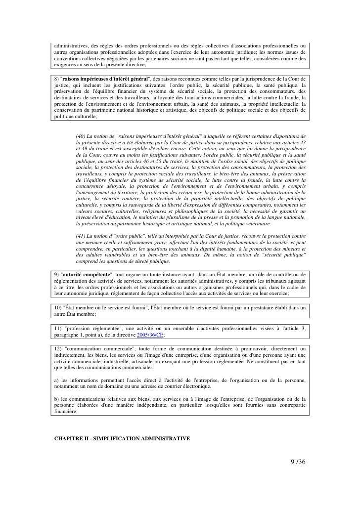 administratives, des règles des ordres professionnels ou des règles collectives d'associations professionnelles ou autres ...