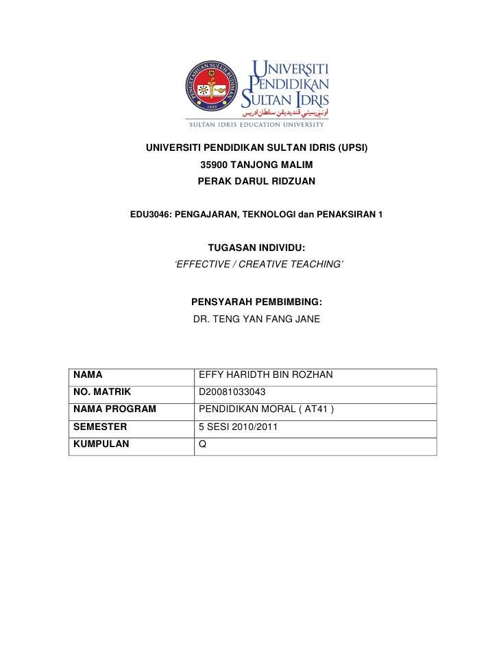 UNIVERSITI PENDIDIKAN SULTAN IDRIS (UPSI)                         35900 TANJONG MALIM                        PERAK DARUL R...