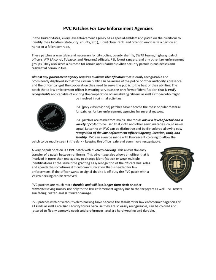PVC Patches For Law Enforcement AgenciesIn the United States, every law enforcement agency has a special emblem and patch ...