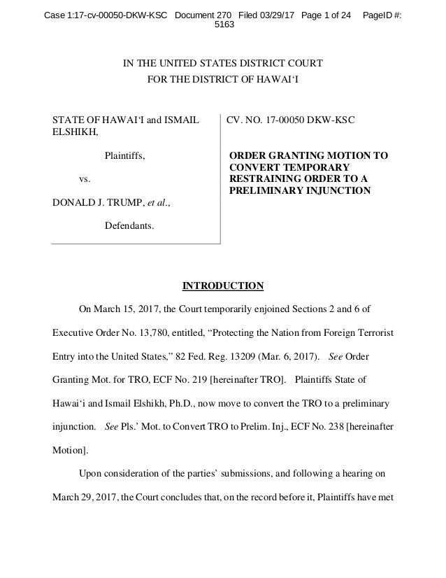 IN THE UNITED STATES DISTRICT COURT FOR THE DISTRICT OF HAWAI'I STATE OF HAWAI'I and ISMAIL ELSHIKH, Plaintiffs, vs. DONAL...