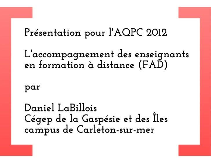 Daniel LaBillois Présentation AQPC 2012 Slide 2