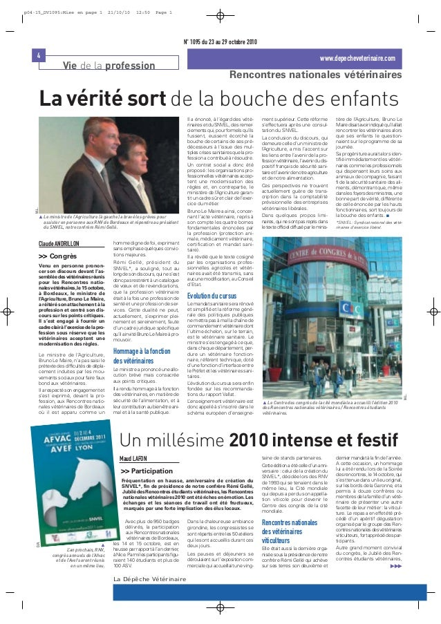 4 www.depecheveterinaire.com Vie de la profession La Dépêche Vétérinaire N° 1095 du 23 au 29 octobre 2010 Rencontres natio...