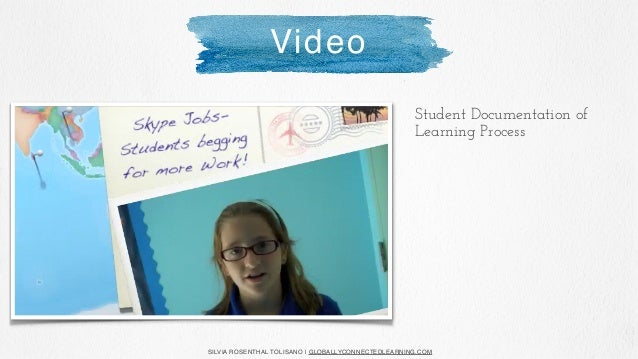 SILVIA ROSENTHAL TOLISANO | GLOBALLYCONNECTEDLEARNING.COM Student Documentation of Lab Experiment Video