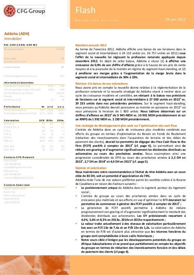 1Flash - Recherche ActionsAddoha (ADH)ImmobilierFlashR e c h e r c h e A c t i o n s 19 juin 2013Résultats annuels 2012Au ...