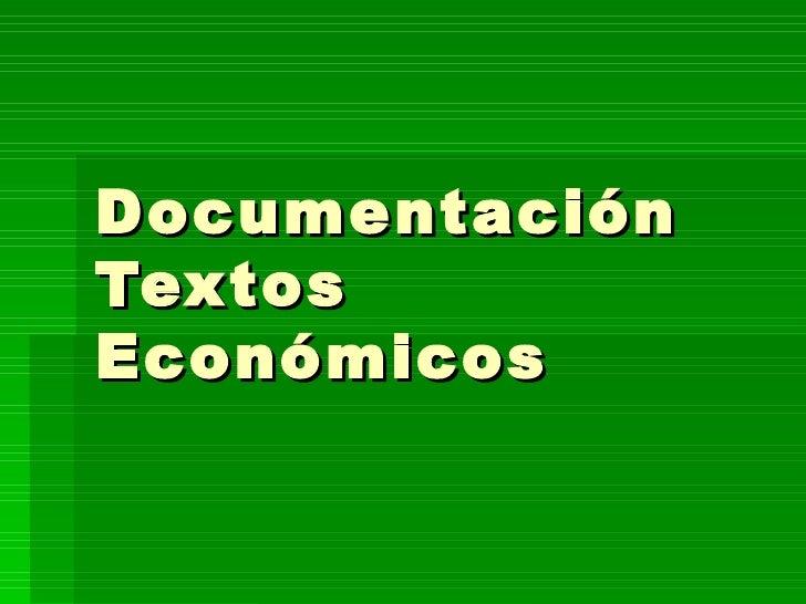 Documentación Textos Económicos