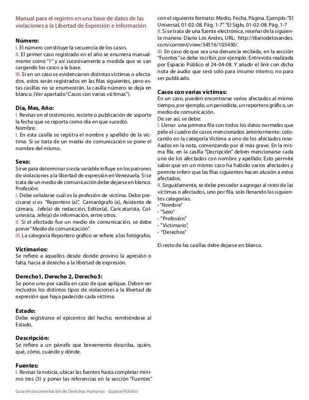Manual para el registro en una base de datos de las violaciones a la Libertad de Expresión e Información Número: I. El núm...