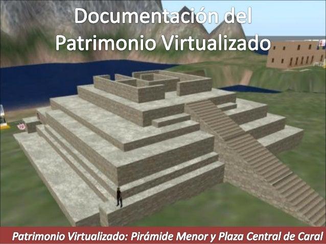 Documentación de patrimonio virtualizado
