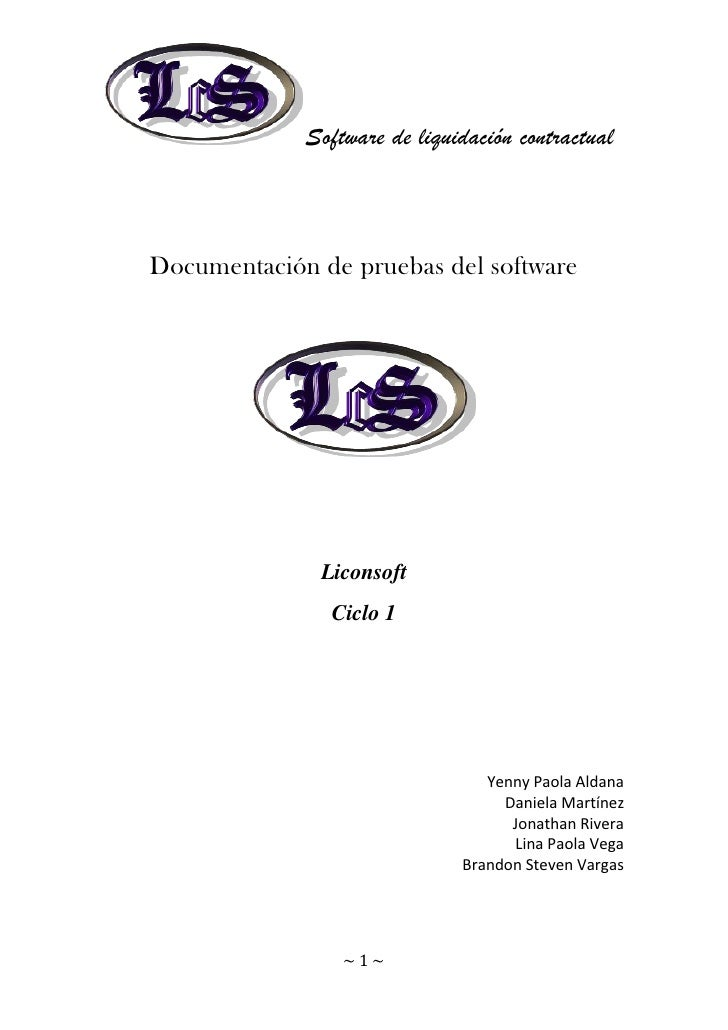 Software de liquidación contractualDocumentación de pruebas del software              Liconsoft                Ciclo 1    ...