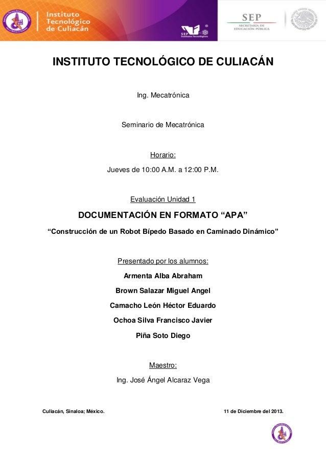 i  INSTITUTO TECNOLÓGICO DE CULIACÁN Ing. Mecatrónica  Seminario de Mecatrónica  Horario: Jueves de 10:00 A.M. a 12:00 P.M...