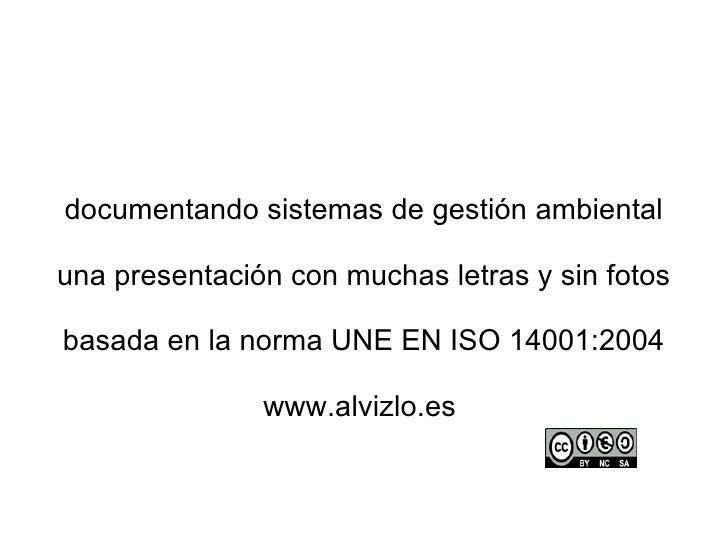 Documentación de sistemas de gestión ambiental