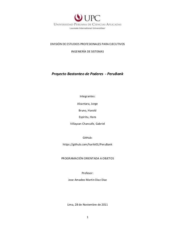 DIVISIÓN DE ESTUDIOS PROFESIONALES PARA EJECUTIVOS              INGENIERÍA DE SISTEMAS Proyecto Bastanteo de Poderes - Per...