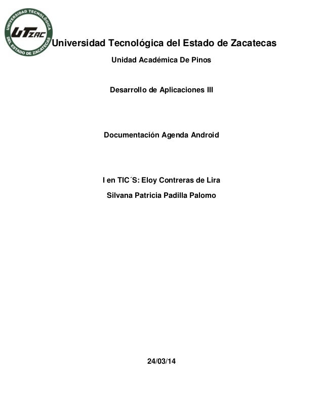Universidad Tecnológica del Estado de Zacatecas Unidad Académica De Pinos Desarrollo de Aplicaciones III Documentación Age...