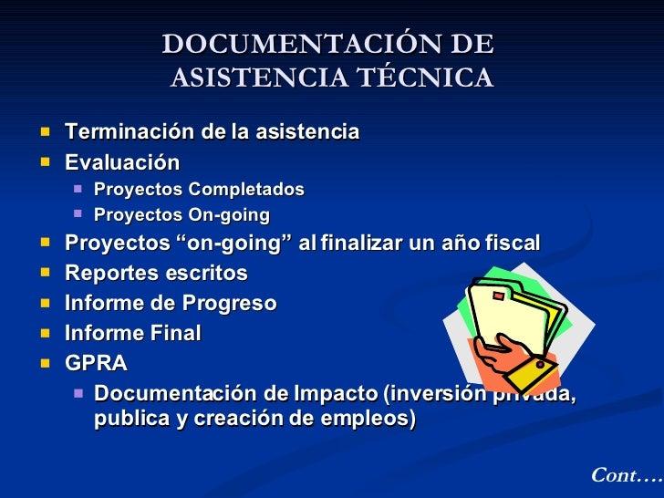 <ul><li>Terminación de la asistencia </li></ul><ul><li>Evaluación </li></ul><ul><ul><li>Proyectos Completados </li></ul></...