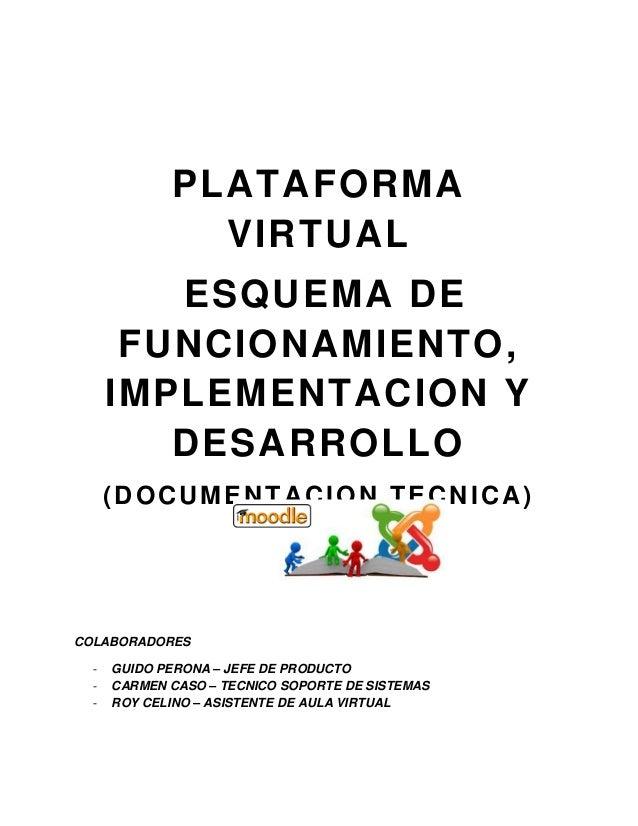 COLABORADORES - GUIDO PERONA – JEFE DE PRODUCTO - CARMEN CASO – TECNICO SOPORTE DE SISTEMAS - ROY CELINO – ASISTENTE DE AU...
