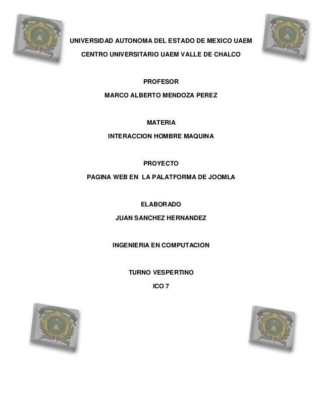 UNIVERSIDAD AUTONOMA DEL ESTADO DE MEXICO UAEM  CENTRO UNIVERSITARIO UAEM VALLE DE CHALCO                  PROFESOR       ...